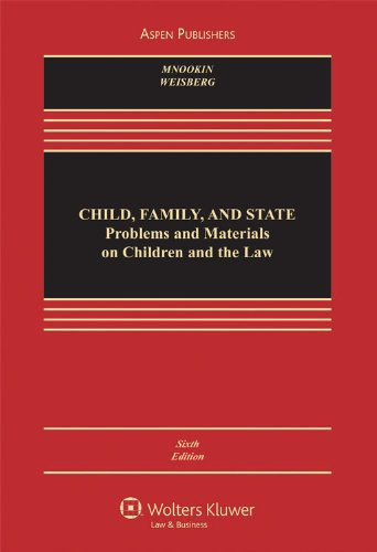 Child, Family, and State: Problems and Materials on...