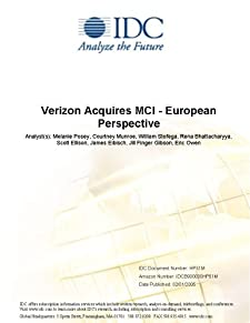 Verizon Acquires MCI - European Perspective IDC, Melanie Posey, Courtney Munroe and William Stofega