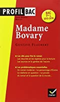 Profil Madame Bovary (Flaubert): analyse littéraire de l' oeuvre