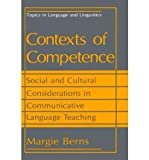 img - for [(Contexts of Competence: Social and Cultural Considerations in Communicative Language Teaching)] [Author: Margie S. Berns] published on (October, 1990) book / textbook / text book