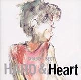 CHABO'S BEST HARD&Heart(Heart編)