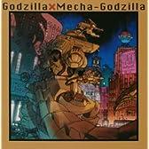 ゴジラ×メカゴジラ オリジナル・サウンドトラック盤