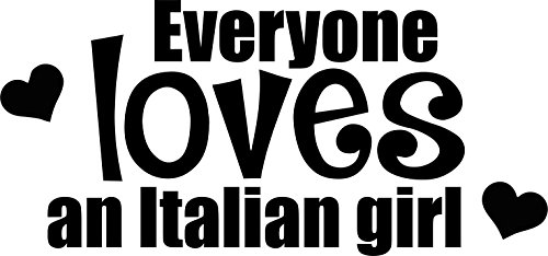 Everyone Loves an Italian Girl Woman Vinyl Car Decal, Laptop Decal, Car Sticker, Boat (12in, Black) (Italian Girl Sticker compare prices)