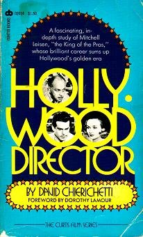 Hollywood director: The career of Mitchell Leisen (The Curtis film series)