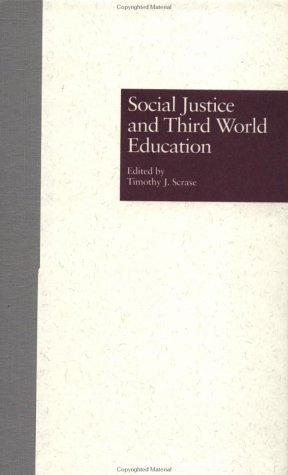 Social Justice and Third World Education (Reference
