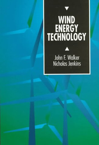 Wind Energy Technology (Unesco Energy Engineering Series)