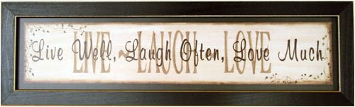 Live Well Laugh Often Love Much Print Sign Picture