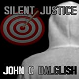 Silent Justice: Jason Strong Detective, Book 4