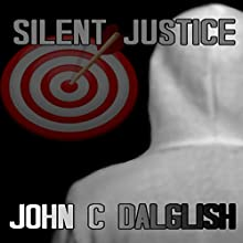 Silent Justice: Jason Strong Detective, Book 4 (       UNABRIDGED) by John C. Dalglish Narrated by James Killavey
