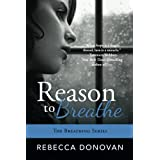 Reason to Breathe  (The Breathing Series Book 1)