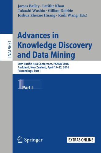 Advances in Knowledge Discovery and Data Mining: 20th Pacific-Asia Conference, PAKDD 2016, Auckland, New Zealand, April