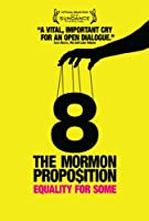 8: The Mormon Proposition (2010)