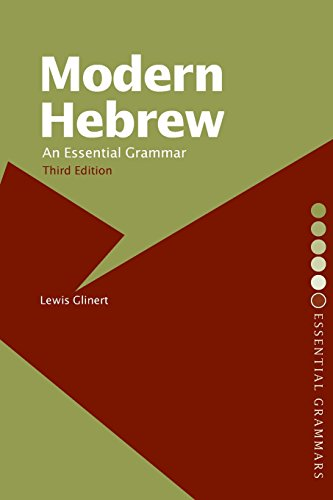 Modern Hebrew: An Essential Grammar (Routledge Essential...