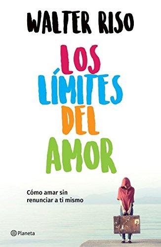 Los limites del amor (Spanish Edition) [Riso] (Tapa Blanda)