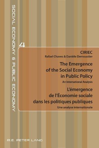 The Emergence of the Social Economy in Public Policy. L'émergence de l'Économie sociale dans les politiques publiques: