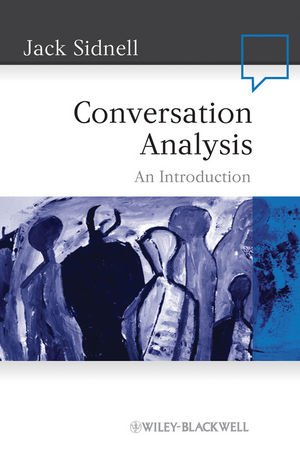 Conversation Analysis: An Introduction