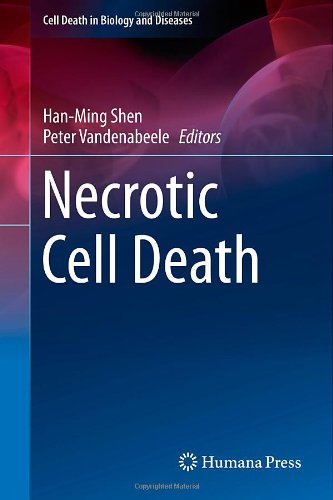 Necrotic Cell Death (Cell Death In Biology And Diseases)
