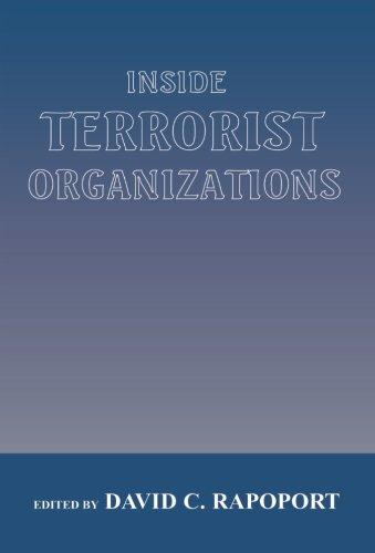 Inside Terrorist Organizations (Cass Series on Political Violence)