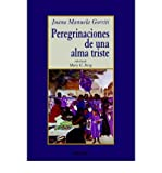 img - for Peregrinaciones De Una Alma Triste (Paperback)(Spanish) - Common book / textbook / text book