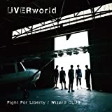 UVERworld「Fight For Liberty」