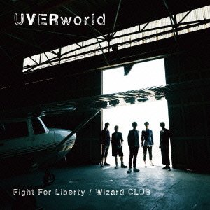 UVERworld Fight_For_Liberty