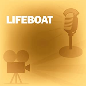 Lifeboat: Classic Movies on the Radio | [Screen Director's Playhouse]
