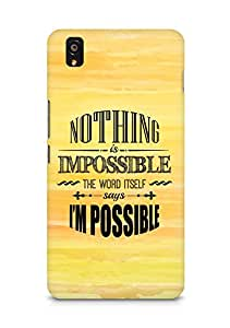 AMEZ Nothing is Impossible Back Cover For OnePlus X