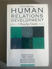 Human Relations Development A Manual for Educators by George M Gazda