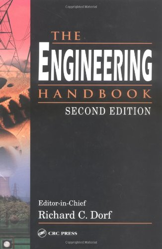 The Engineering Handbook, Second Edition (Electrical Engineering Handbook)