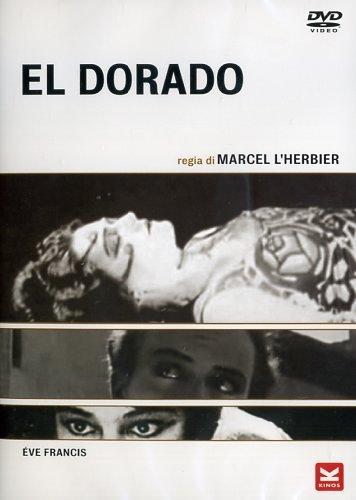 El Dorado (1921) [Italian Edition]
