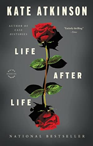 Life After Life: A Novel by Kate Atkinson