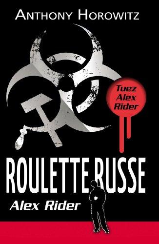 Les Aventures d'Alex Rider (10) : Roulette russe