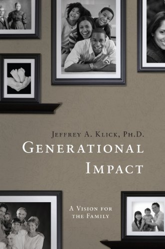 Book: Generational Impact by Dr. Jeff Klick