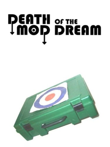 Death Of The Mod Dream