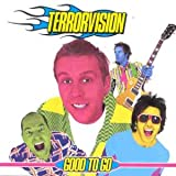 echange, troc Terrorvision - Good to Go