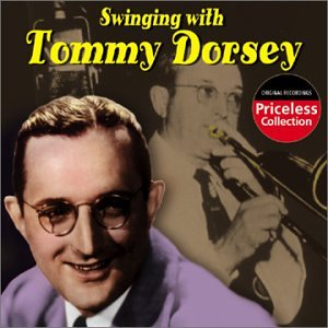 Tommy Dorsey - Swinging With Tommy Dorsey - Zortam Music