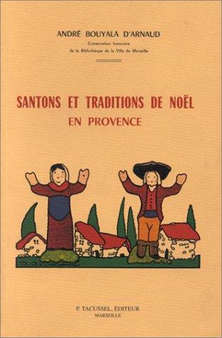 Santons et traditions de Noël en Provence