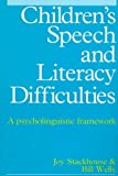 41WPCDRY94L. SL160  Childrens Speech and Literacy Difficulties: A Psycholinguistic Framework
