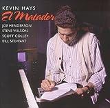 Kevin Hays El Matador