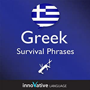 Learn Greek - Survival Phrases Greek, Volume 1 Audiobook