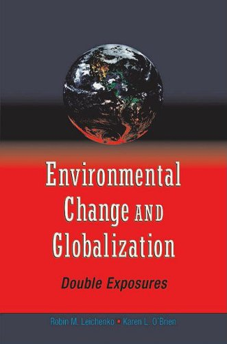 Environmental Change and Globalization: Doubles Exposures