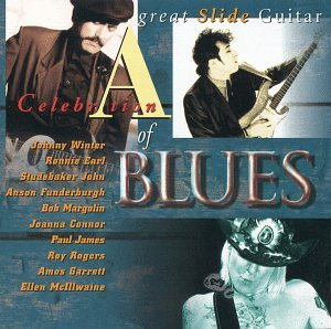 Various Artists - A Celebration Of Blues - Great Slide Guitar - Zortam Music