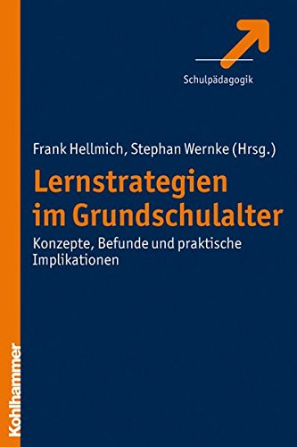 Lernstrategien im Grundschulalter: Konzepte, Befunde und praktische Implikationen, Buch