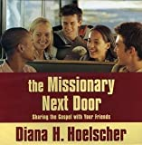 img - for The Missionary Next Door (Audio CD) book / textbook / text book