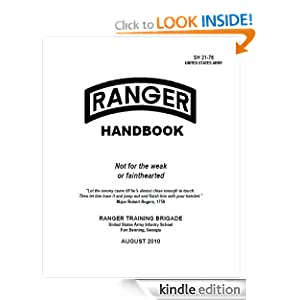 UNITED STATES ARMY RANGER HANDBOOK, SH 21-76, 2010, Plus 500 free US military manuals and US Army field manuals...