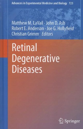 Retinal Degenerative Diseases (Advances In Experimental Medicine And Biology)
