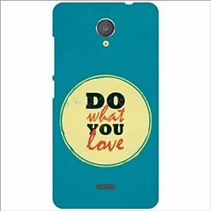 Micromax Unite 2 A106 Back Cover - Silicon Do What You love Designer Cases