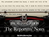 img - for JFK Assassination: The Reporters' Notes book / textbook / text book