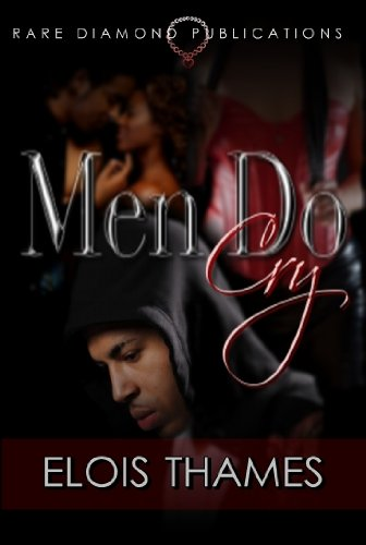 Men Do Cry by Elois Thames ebook deal