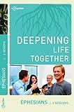 Ephesians (Deepening Life Together)